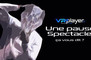 PlayStation VR, nouvelles technologies  : Une pause spectacle, ça vous dit ?