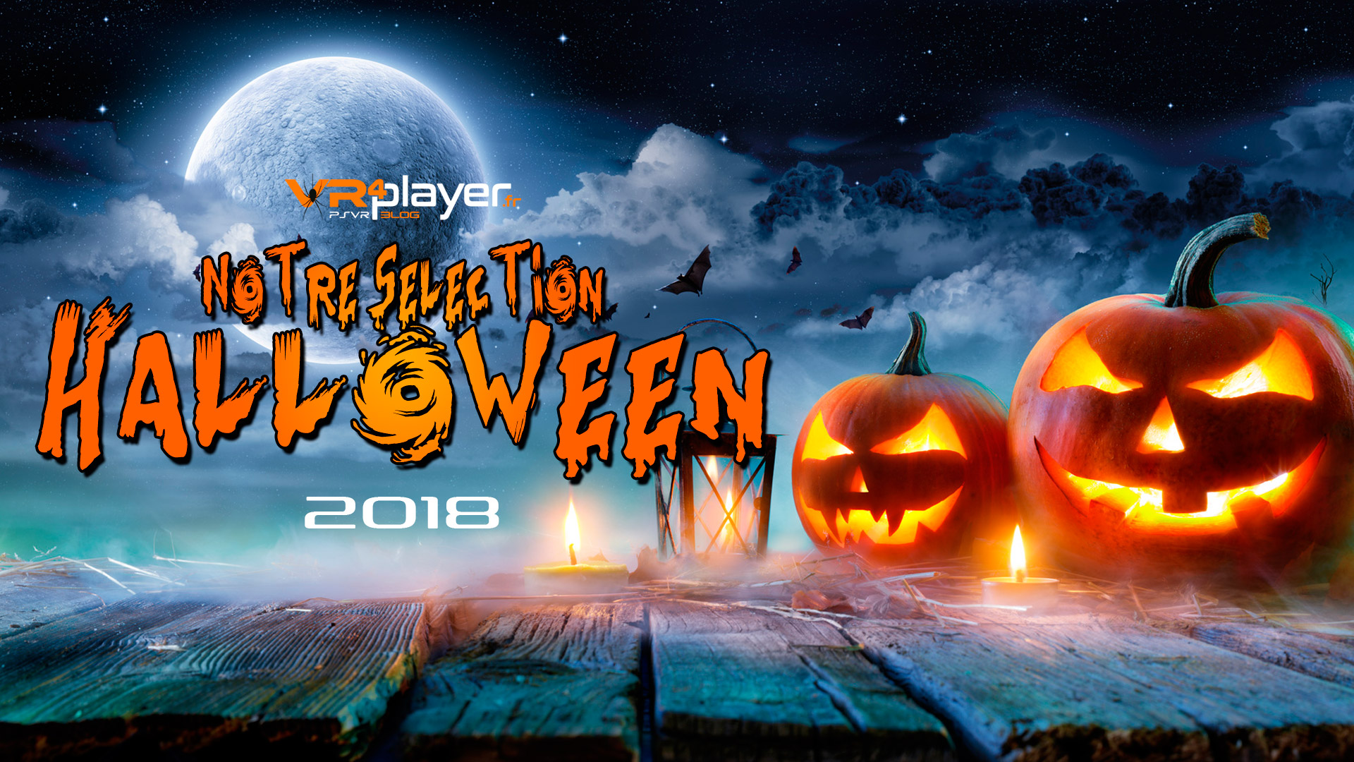 Sélection Halloween 2018 VR4player