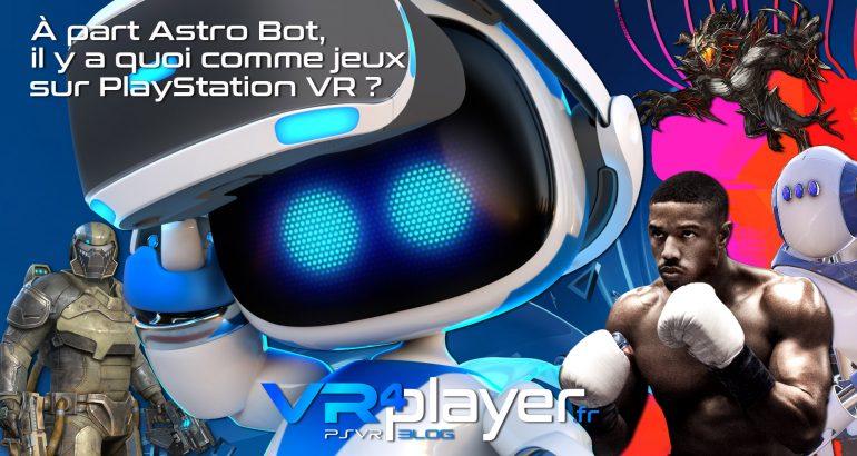 Les jeux PSVR à part Astro Bot - vr4player.fr