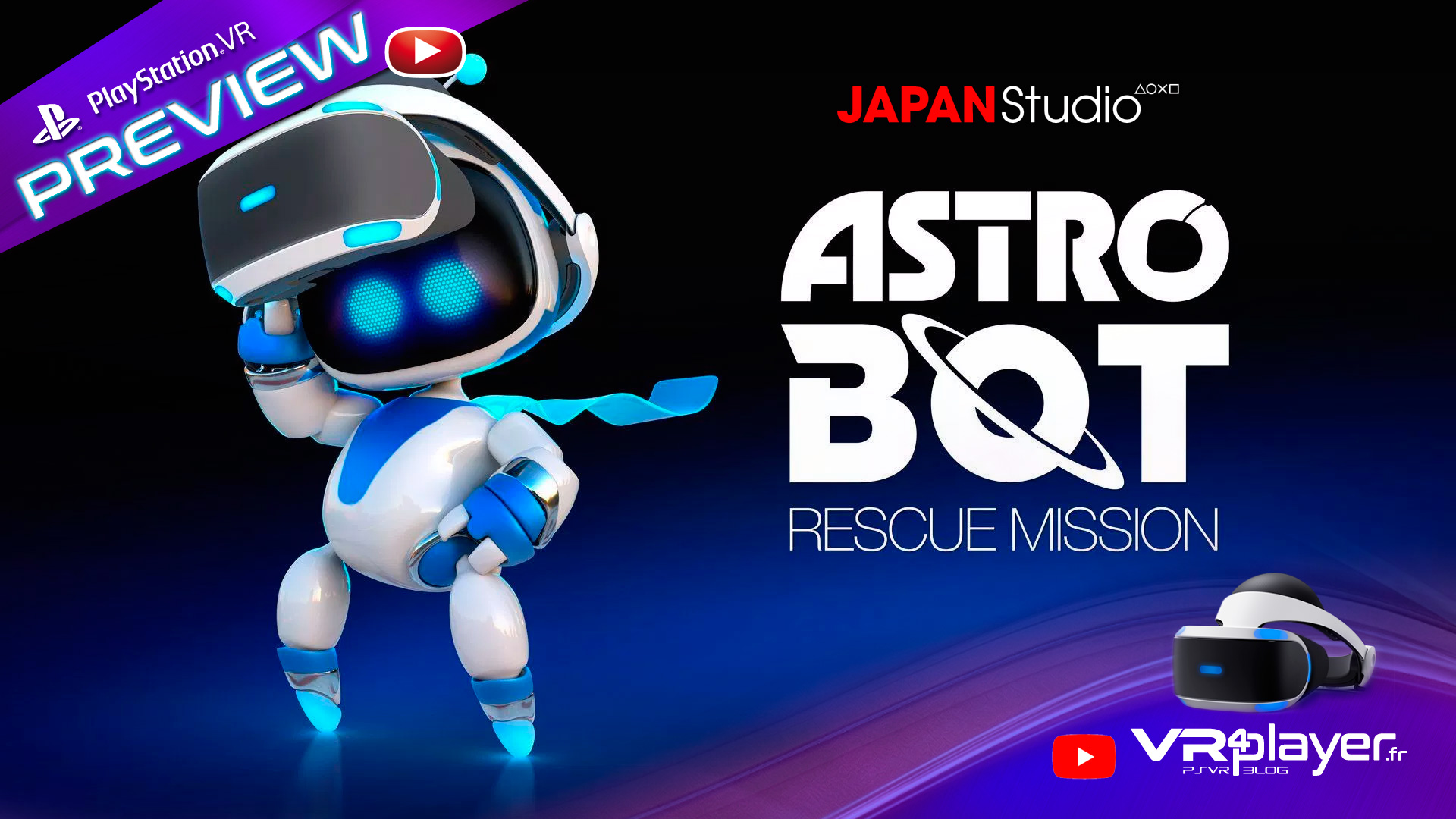 Astro Bot Preview du Hit VR4Player