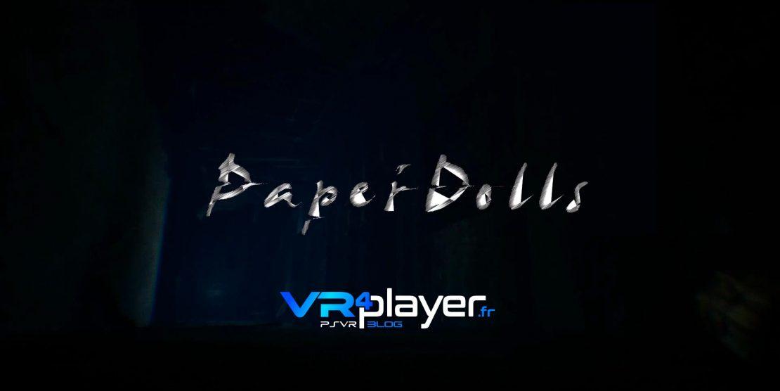 PlayStation VR : Paper Dolls, des améliorations pour la version PSVR