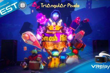 PlayStation VR : Smash Hit Plunder, fracasser c'est notre métier. Le Test