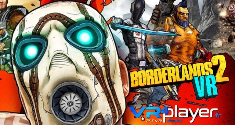 Borderlands 2 VR sans DLC sur PSVR - vr4player.fr