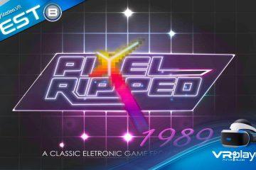 PlayStation VR : Pixel Ripped 1989 vient de sortir en Europe, le Test PSVR
