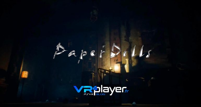 Paper Dolls sur PSVR VR4player.fr