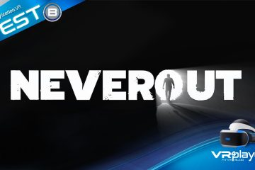PlayStation VR : Neverout un casse-tête de plus testé sur PSVR