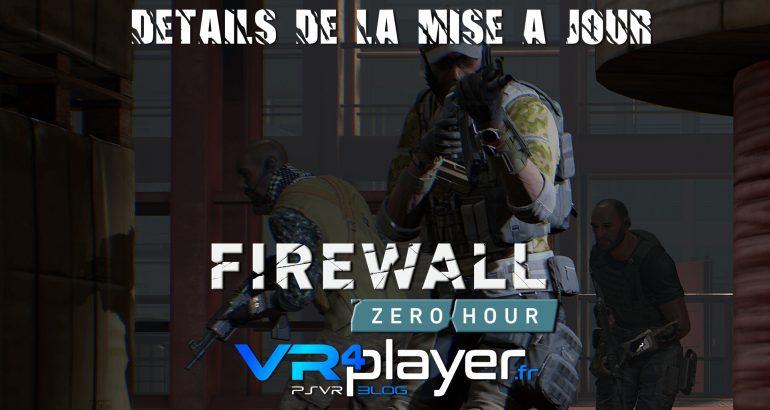 Firewall Zero Hour, les détails de la mise à jour vr4player.fr
