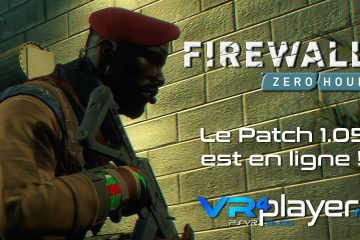PlayStation VR : Firewall Zero Hour, le patch 1.05 est en ligne !