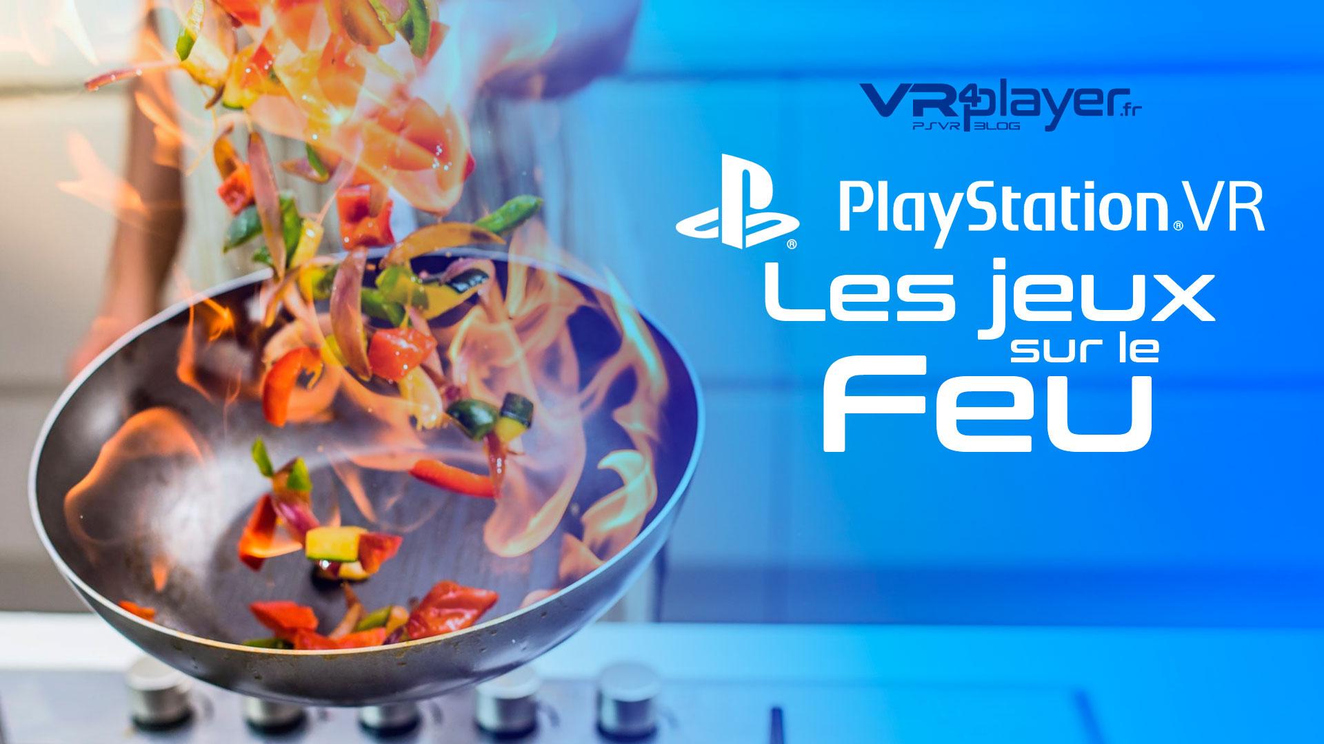 VR4player les jeux sur le feu