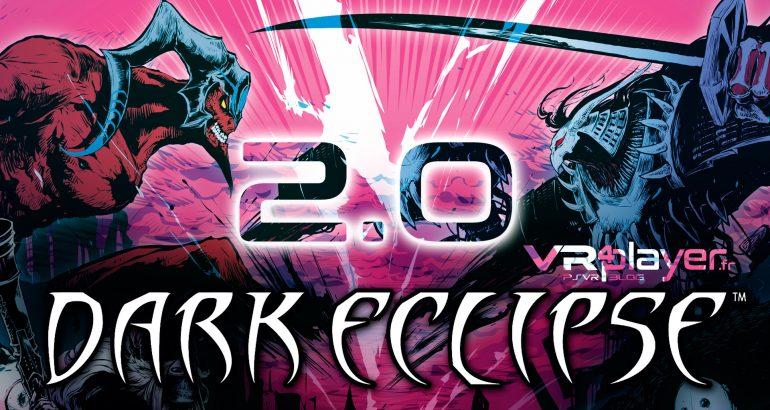 Dark Eclipse Update 2.0 VR4player PSVR PlayStation VR