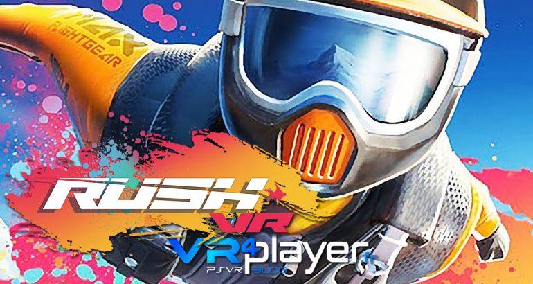 RUSH VR fait le grand saut plus tôt que prévu sur PSVR - vr4player.fr