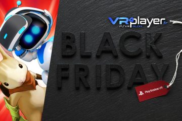 PlayStation VR : Black Friday 2018 c'est maintenant pour un PSVR – PS4