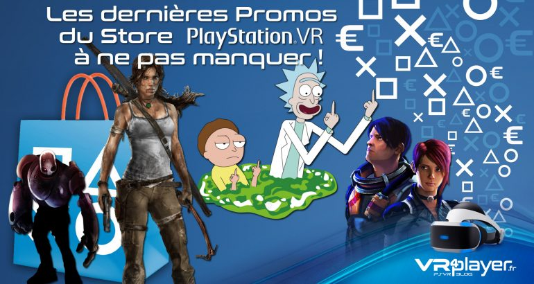 encore de nouvelles promos sur le Store PSVR - vr4player.fr
