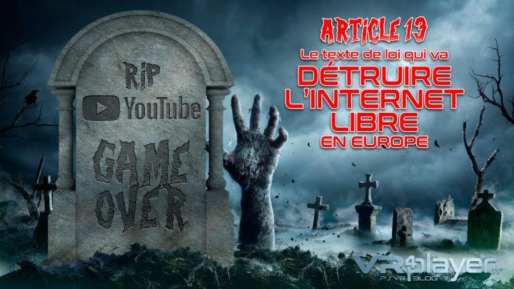 Article 13, la mort de Youtube et de l'internent Libre VR4player