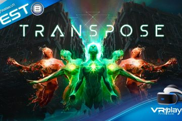 PlayStation VR : Transpose, la manipulation du temps testée sur PSVR