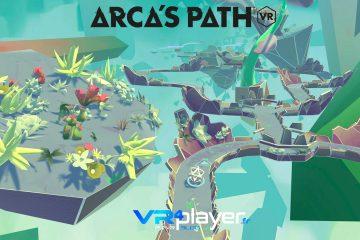 PlayStation VR, VR : Arca s Path VR, une com originale pour sa sortie