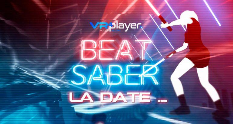 Beat Saber la date de sortie VR4player