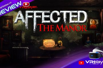 PlayStation VR : Affected The Manor sur PSVR, la trouille en preview