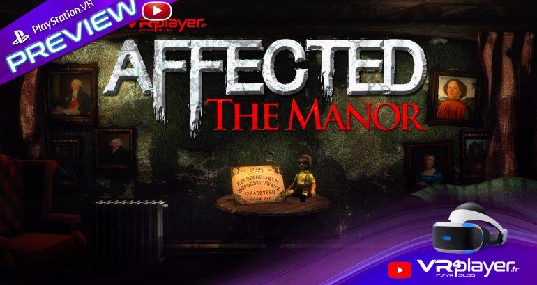 Affected the Manor sur PlayStation VR PSVR