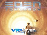 EDEN Tomorrow en démo sur PSVR - vr4player.fr