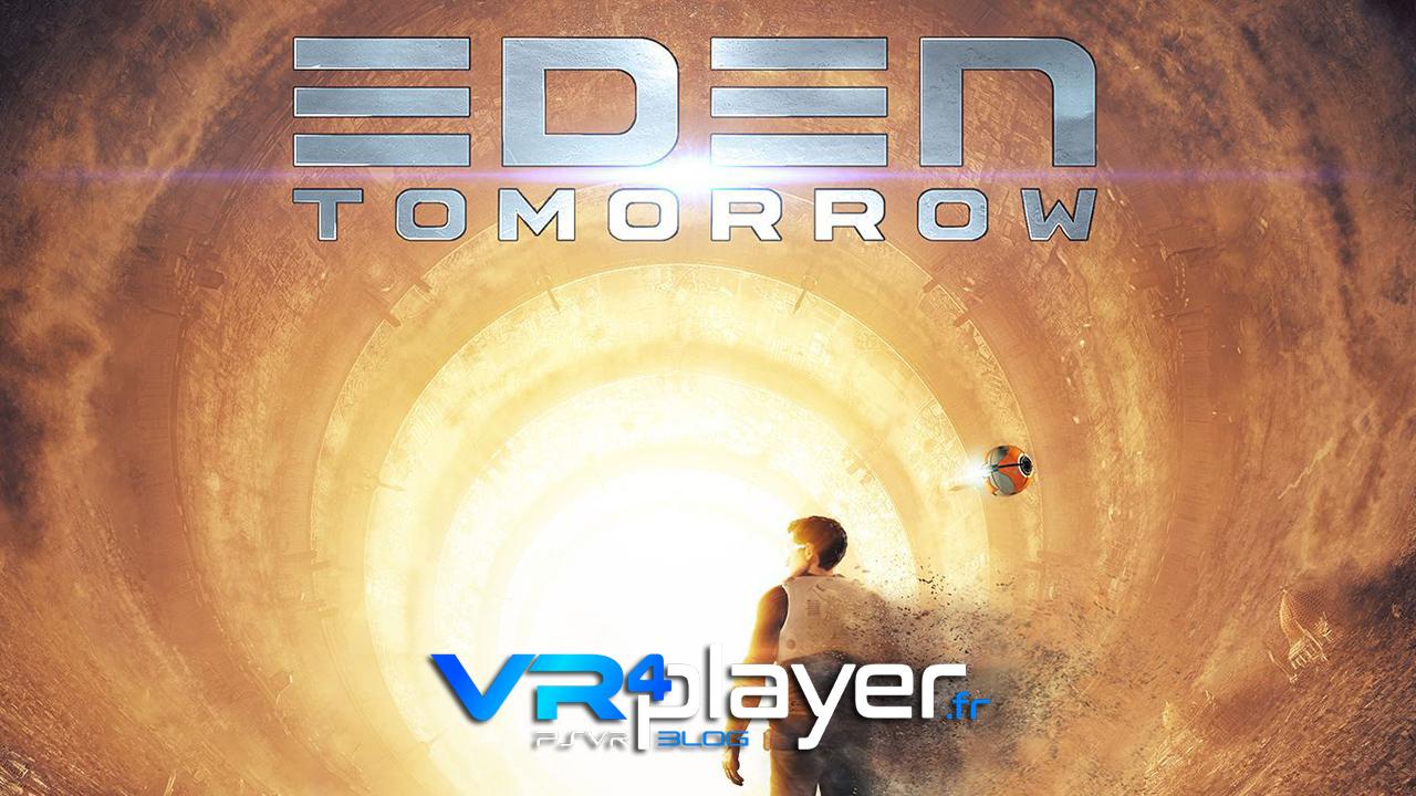 EDEN Tomorrow en démo sur PSVR - vr4player.fr