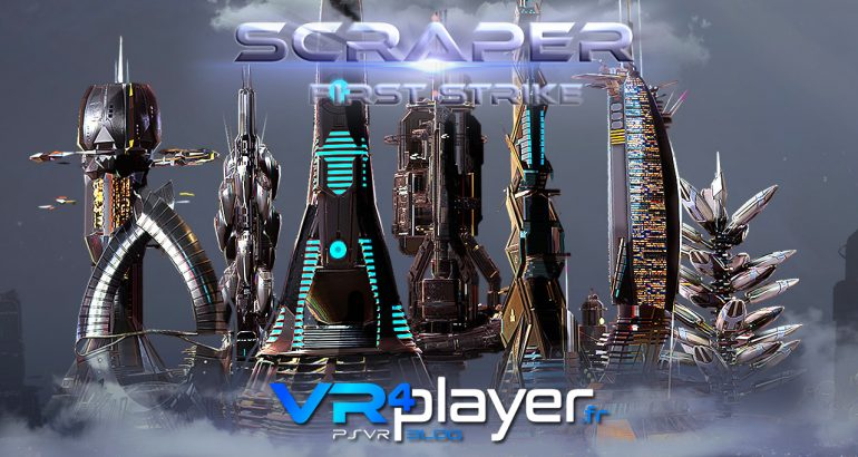 Scraper First Strike donne sa date et son trailer sur PSVR - vr4player.fr