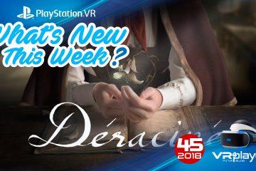 PlayStation VR : Les nouveautés PSVR de la semaine 45