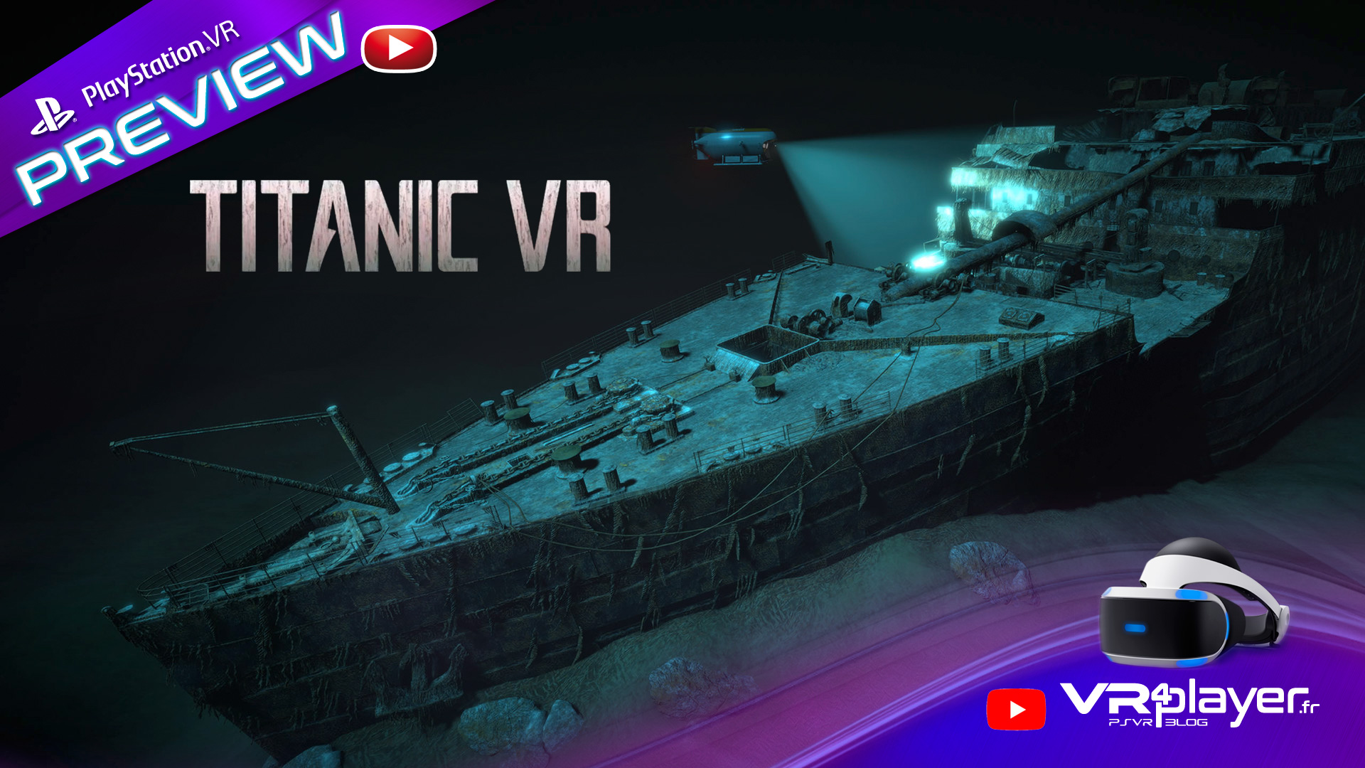 Titanic VR Preview de l'expérience VR4player.fr