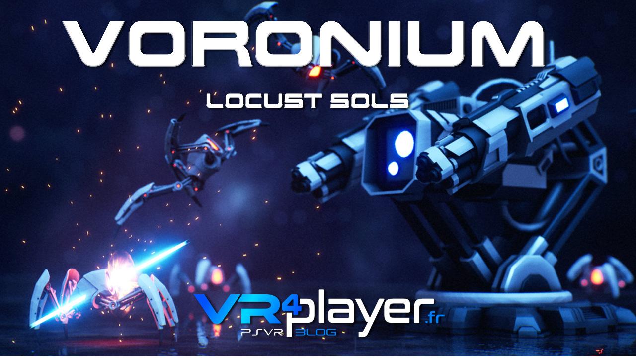 Voronium Locust Sols sur PSVR - vr4player.fr
