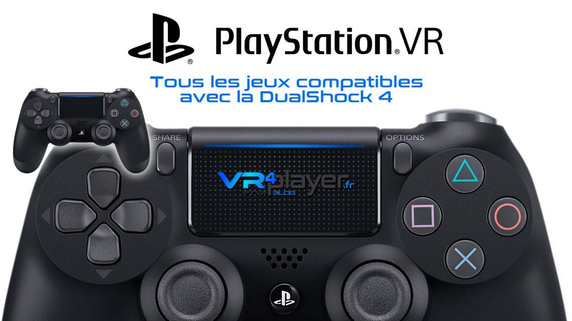 Les jeux compatibles DualShock 4 VR4Player