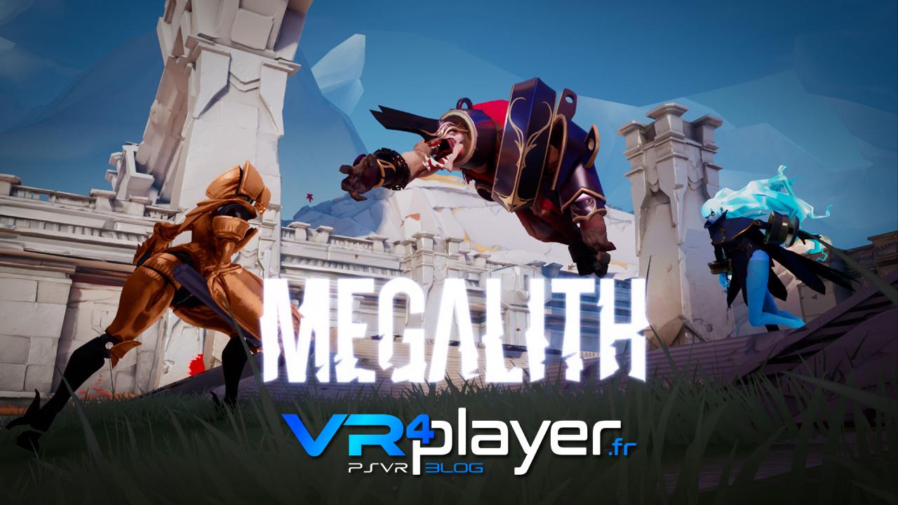 Megalith sur PSVR - vr4player.fr