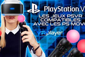 PlayStation VR : La liste des jeux PSVR jouables avec les PS move