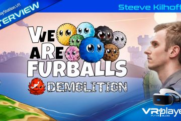 "PlayStation VR : VR Furballs  Demolition l'interview "" Hors Série """