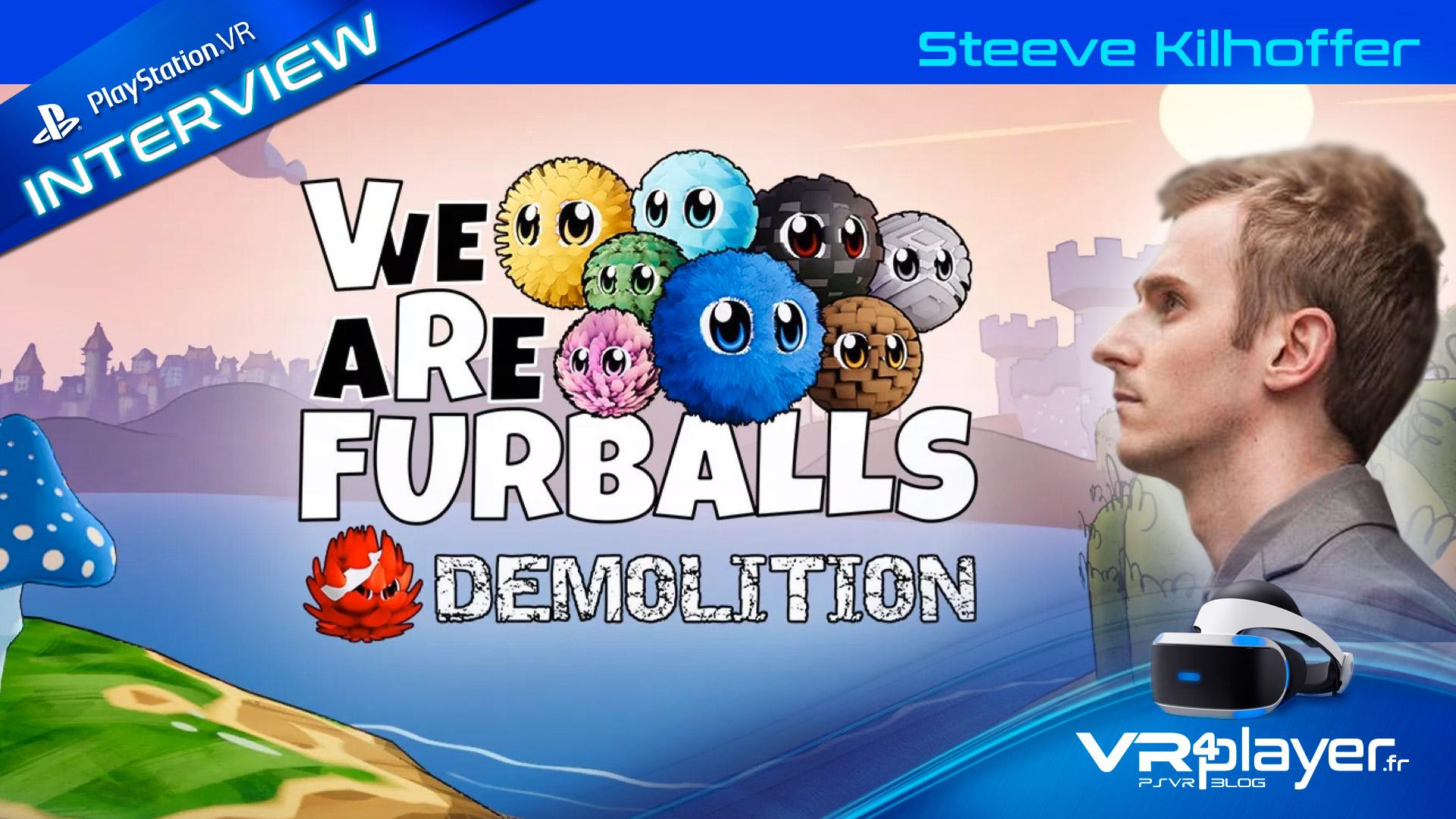 interview Steeve Kilhoffer VR4player VR Furballs