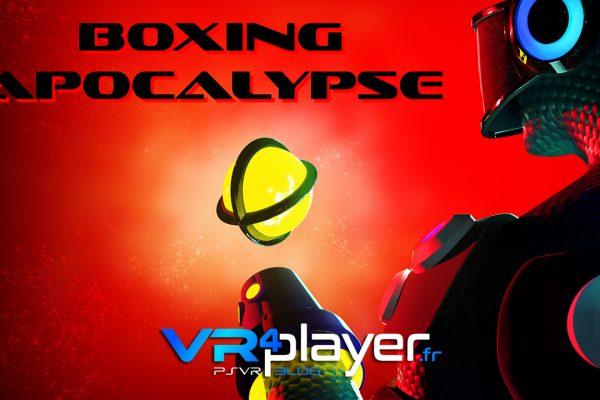 Boxing Apocalypse en trailer PSVR - vr4player.fr