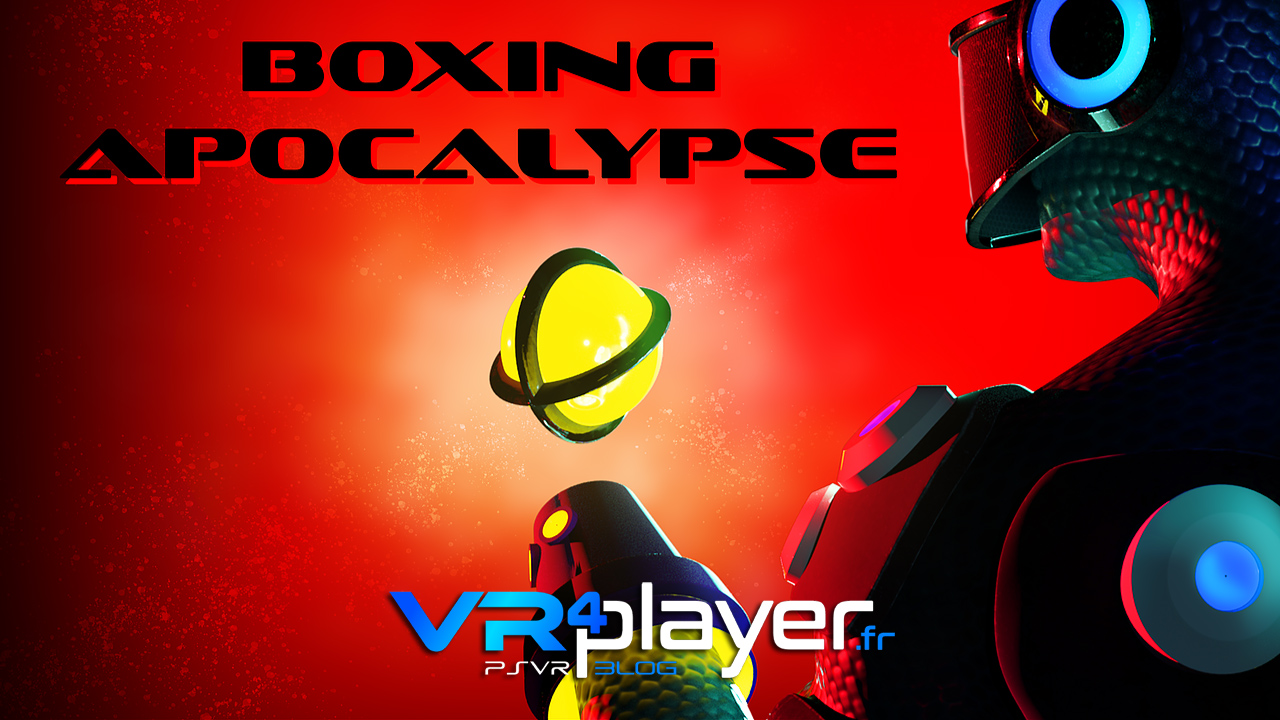 Boxing Apocalypse en trailer PSVR - vr4player.fr