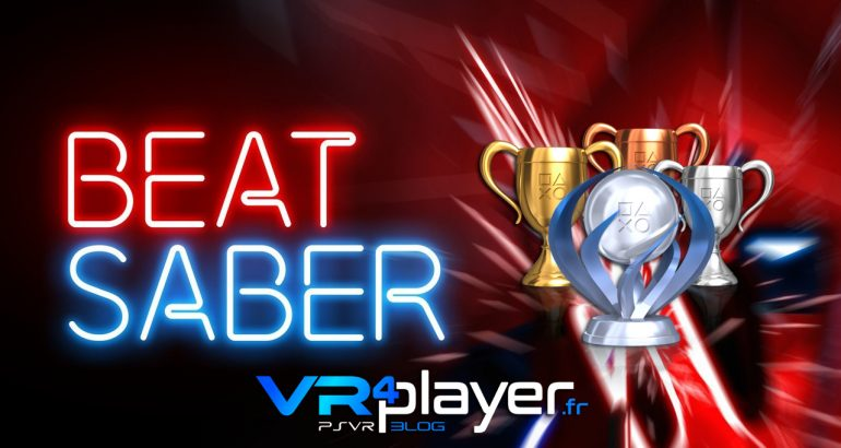 La liste de tous les trophées de BEAT SABER sur PSVR - vr4player.fr