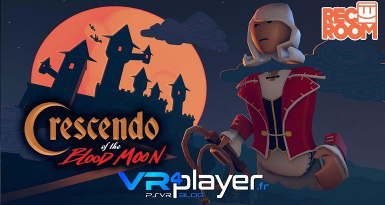 REC ROOM Crescendo of the Blood Moon sur PSVR - vr4player.fr