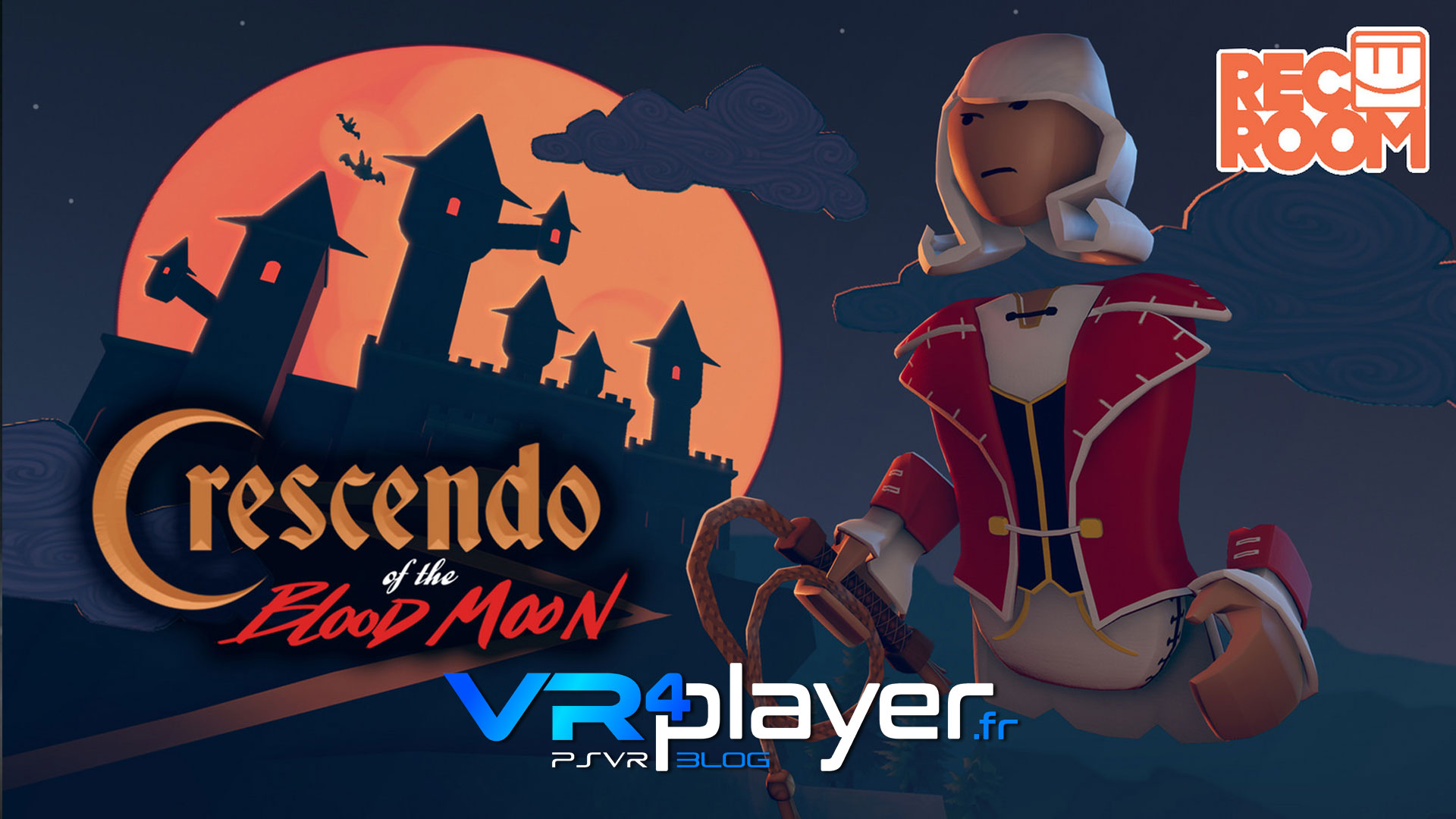 REC ROOM Crescendo of the Blood Moon sur PSVR - vr4player.fr