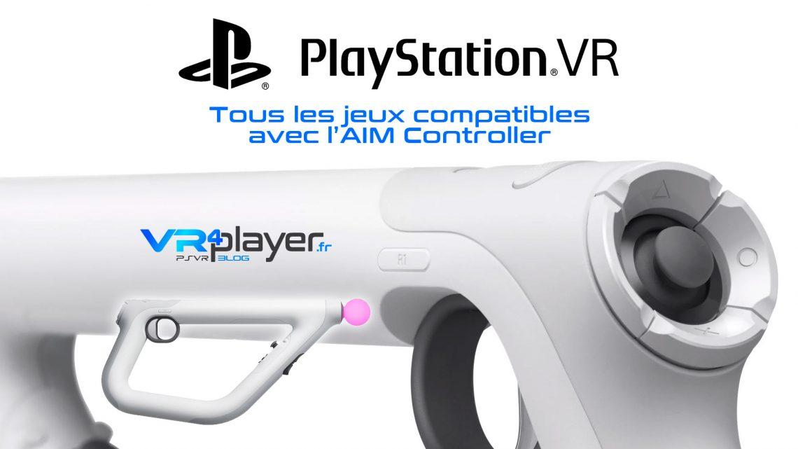Les jeux compatibles AIM Controller VR4Player