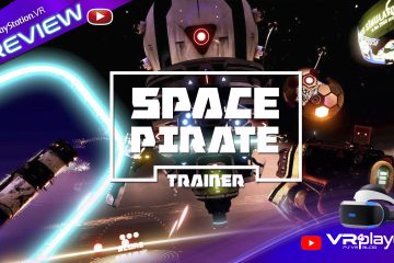 PlayStation VR : Space Pirate Trainer, vidéo de preview du nouveau Wave Shooter du PSVR
