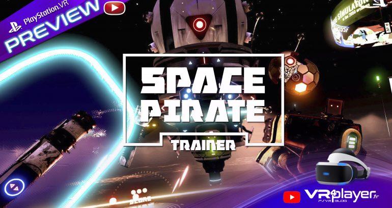 Preview de Space Pirate Trainer sur PlayStation VR - vr4player.fr