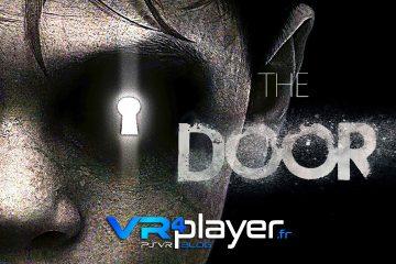 PlayStation VR : The DOOR VR nous ouvre ses portes sur PSVR