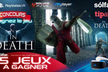 PlayStation VR : Concours, In Death de solfar Studio, 5 jeux PSVR à gagner !