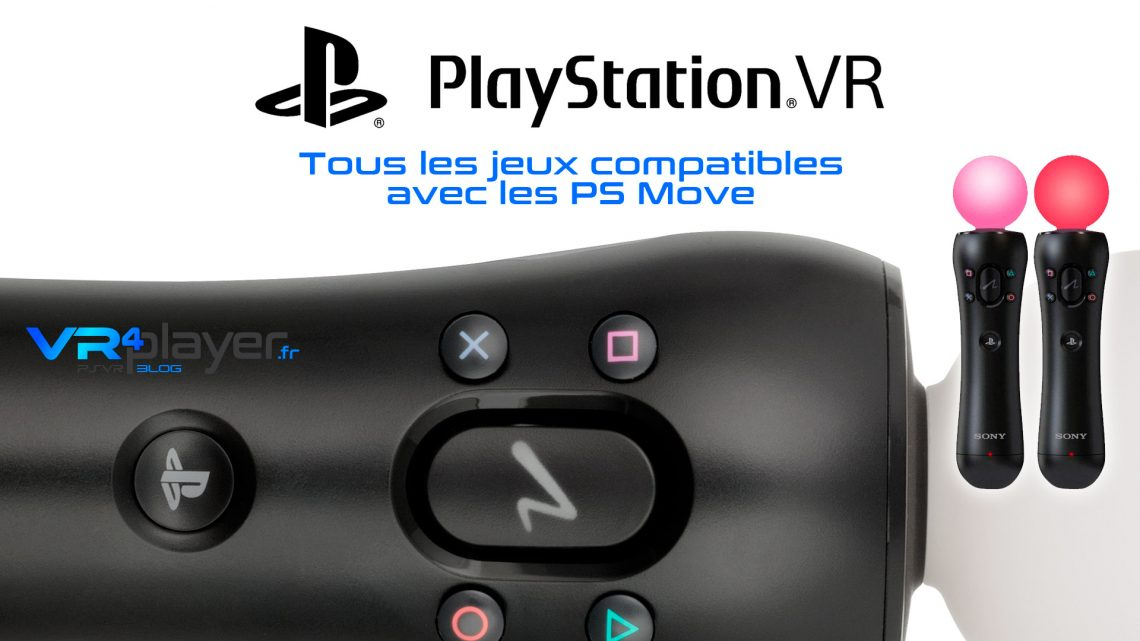 Les jeux compatibles PS Move VR4Player