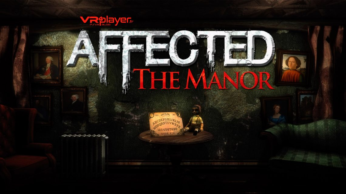 Halloween : Affected The Manor PSVR VR4player
