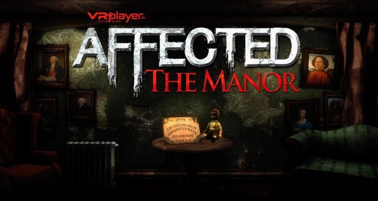 Affected The Manor PSVR VR4player