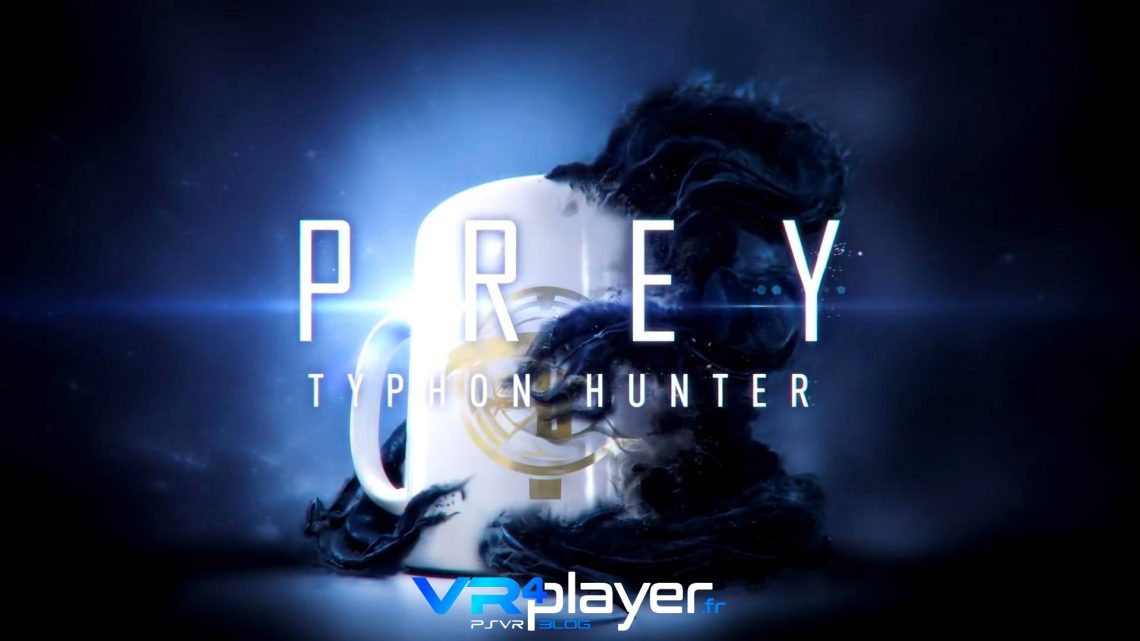 Transtar VR l'expérience VR de Prey PlayStation VR PSVR VR4player.fr