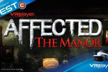 Affected The Manor, La Maison Hantée Du PlayStation VR