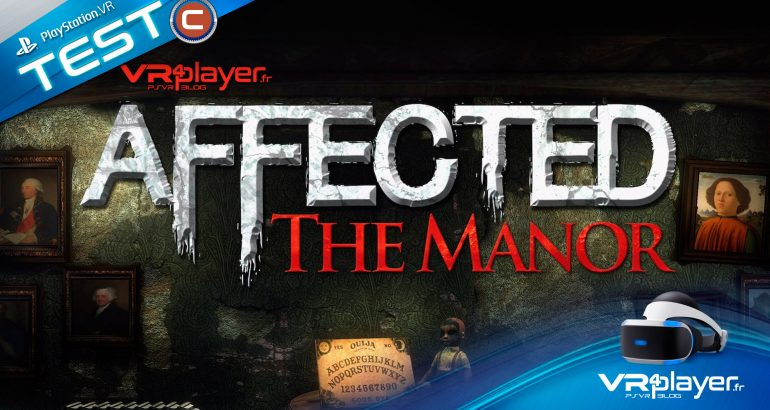 Affected The Manor Test Review PSVR PlayStation VR VR4Player